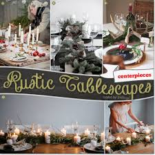 rustic style christmas tablescapes inspiration for holiday