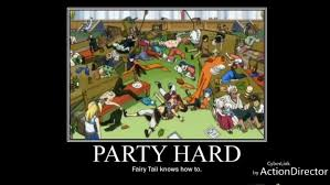Party Hard Meme - party hard ft meme fairy tail pinterest fairy fairytail and