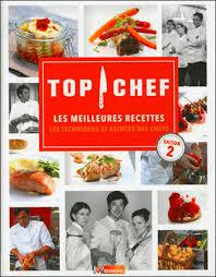 m6 cuisine astuce de chef top chef les meilleures recettes saison 2 collectif m6