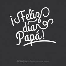 feliz dia del padre imagenes whatsapp imágenes con frases para dedicar el día del padre fraseshoy org