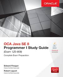 oca java se 8 programmer i study guide exam 1z0 808 ebook by