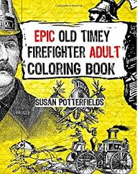 amazon firefighter coloring book 9781530259021 susan