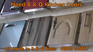 Kitchen Cabinet Doors Made To Measure B U0026q Kitchen Doors And B And Q Kitchen Cupboard Doors Youtube