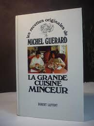 livre cuisine minceur les recettes originales de michel guerard la grande cuisine