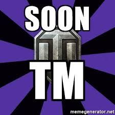 Soon Tm Meme - soon tm world of tanks meme generator