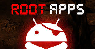 rooting apps for android 42 must try apps for rooted android phones 2018
