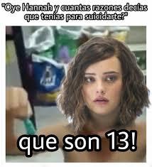 Why Memes - u casco 13 reasons why memes facebook