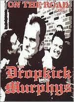 on the road with the dropkick murphys by dropkick murphys