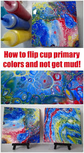 determined to master acrylic pouring with primary colors acrylic