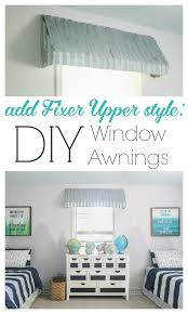 How To Make Awnings How To Make Gorgeous Farmhouse Window Awnings Lovely Etc