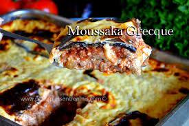 cuisine grecque moussaka recette de la vraie moussaka grecque petits plats entre amis