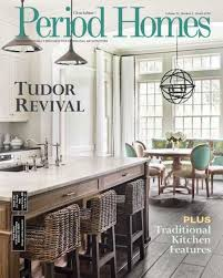 period homes interiors magazine period homes january 2018 classic homes design and restoration