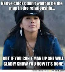 Native Memes - 88 best got native jokes and quotes images on pinterest native