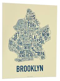 Manhattan Neighborhoods Map Brooklyn Neighborhood Type Map Independently Made In The Usa