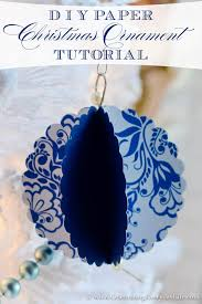 diy paper ornament tutorial celebrating everyday