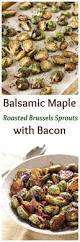 brussel sprouts thanksgiving recipe balsamic maple roasted brussels sprouts with bacon recipe