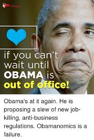 It Can Wait Meme - for if you can t wait until obama is out of ce obama s at it again