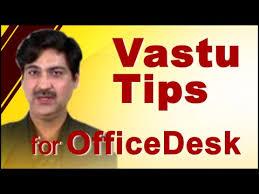 Vastu Shastra For Office Desk Vastu Tips For Office Desk