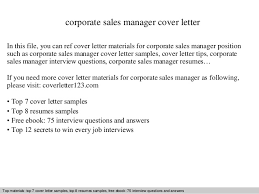 Sales Manager Cover Letter by Corporate Sales Manager Cover Letter