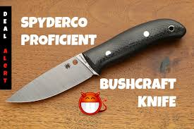 deal alert 71 spyderco proficient bushcraft knife fb36cfp