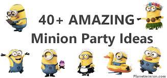 minion party amazing minion party ideas
