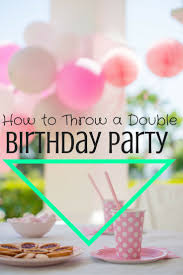 best 25 combined birthday parties ideas on pinterest twin