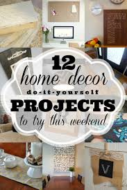 12 home decor projects to try this weekend link party diys 12 home decor projects to try this weekend link party weekend projectscraft projectsdiy