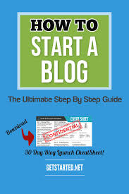 How To Start A Business by How To Start A Blog The Ultimate Step By Step Guide