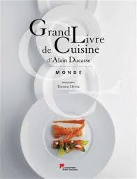 grand livre de cuisine alain ducasse grand livre de cuisine d alain ducasse ducasse alain duval