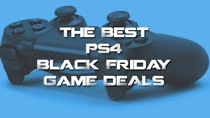 best black friday deals ps4 top 5 best ps4 black friday deals