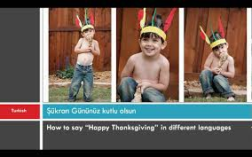 best how to say happy thanksgiving in many different languages