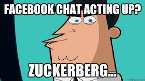 Memes Facebook Chat - facebook chat acting up zuckerberg timmy turners dad quickmeme
