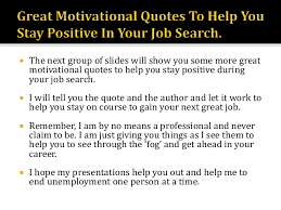 35 Quotes To Help You - job search survival kit part 35 more motivational quotes to hel
