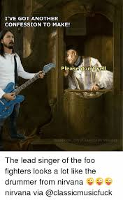 Foo Fighters Meme - the best foo fighters memes foo fighters memes and dave grohl