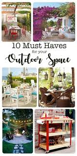 10 Must Haves For Every by 10 Must Haves For The Outdoor Living Space The Six Fix