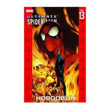 ultimate spider man volume 13 hobgoblin forbiddenplanet