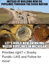 Building Memes - instead of building new oil pipelines through the sioux nation