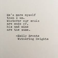 wedding quotes emily bronte emily bronte quote wuthering heights typed on typewriter