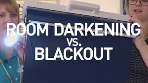 Darkening Shades Room Darkening Vs Blackout Shades Youtube