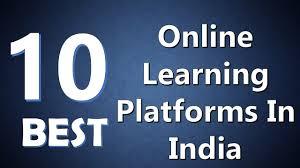 online class platform top 10 best online learning platforms in india