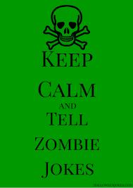 keep calm zombie jokes pb