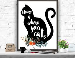 home decor prints cat art print home is where your cat is print cat poster