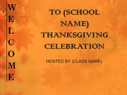 to school name thanksgiving celebration ppt