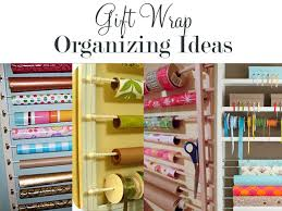 gift wrap storage ideas how to organize gift wrap