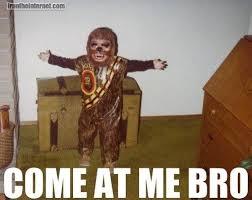 Come At Me Meme - come at me bro pics smosh