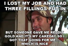 Caddyshack Meme - image 662336 so i got that goin for me which is nice know
