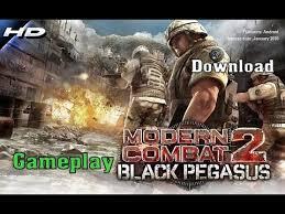 modern combat 2 free apk modern combat 2 black pegasus android gameplay hd 2017