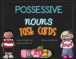 possessive nouns 47 task cards or worksheets ela assessment or