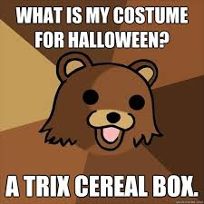 Trix Cereal Meme - pedobear memes quickmeme