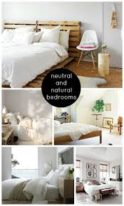 Natural Bedroom Ideas Be Still My Heart Neutral And Natural Bedrooms Shoes Off Please